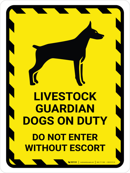 Livestock Guardian Dogs On Duty Do Not Enter Yellow Hazard Portrait - Wall Sign