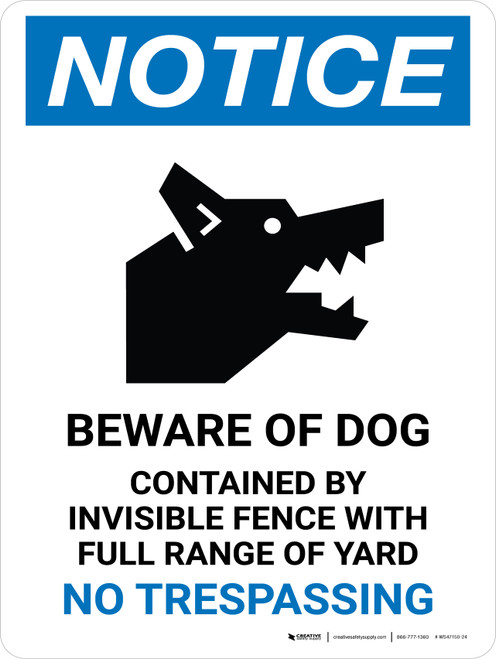 Notice: Beware Of Dog Contained By Invisible Fence Portrait - Wall Sign