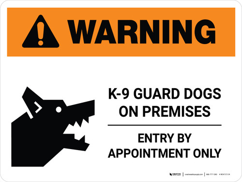 Warning: K-9 Guard Dogs On Premises Entry By Appointment Landscape - Wall Sign