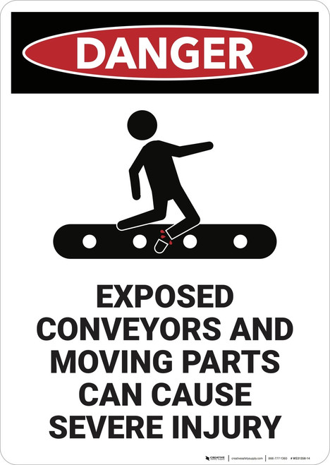 Danger: Exposed Conveyors and Moving Parts - Wall Sign