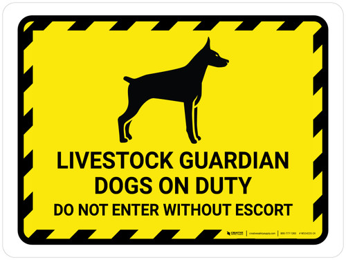 Livestock Guardian Dogs On Duty Do Not Enter Yellow Hazard Landscape - Wall Sign