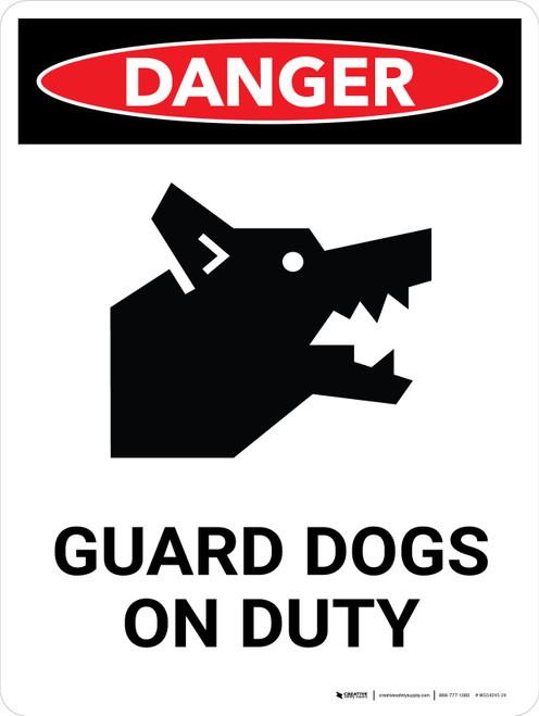 Danger: Guard Dogs On Duty Portrait - Wall Sign