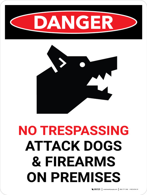 Danger: No Trespassing Attack Dogs And Firearms Portrait - Wall Sign