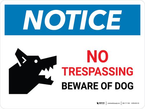 Notice: No Trespassing - Beware Of Dog Landscape - Wall Sign