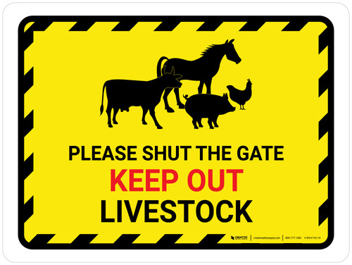 Please Shut The Gate - Keep Out Livestock Landscape - Wall Sign