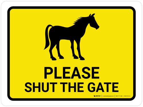 Please Shut The Gate With Horse Icon Landscape - Wall Sign