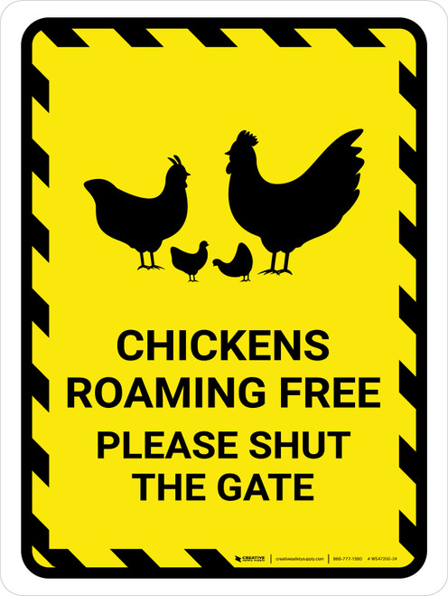 Chickens Roaming Free - Please Shut The Gate Yellow Hazard Portrait - Wall Sign