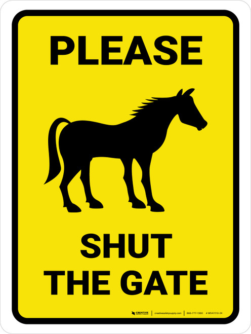 Please Shut The Gate With Horse Icon Portrait - Wall Sign