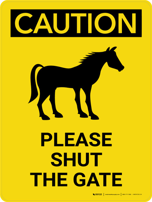 Caution: Please Shut The Gate with Horse Icon Portrait - Wall Sign