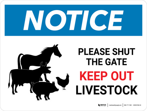 Notice: Please Shut The Gate - Keep Out Livestock Landscape - Wall Sign
