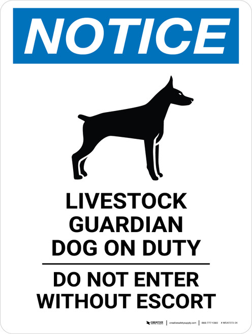 Notice: Livestock Guardian Dog On Duty - Do Not Enter Without Escort Portrait - Wall Sign