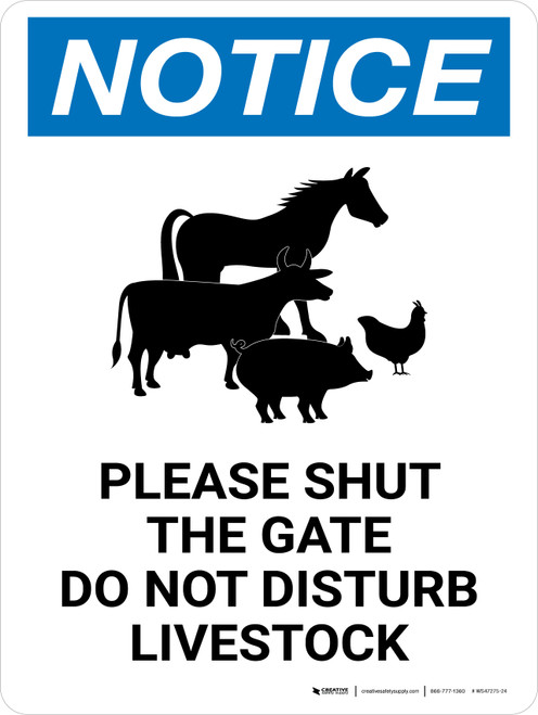 Notice: Please Shut The Gate - Do Not Disturb Livestock Portrait - Wall Sign