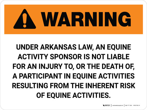 Warning: Arkansas Equine Activity Sponsor Not Liable Landscape - Wall Sign