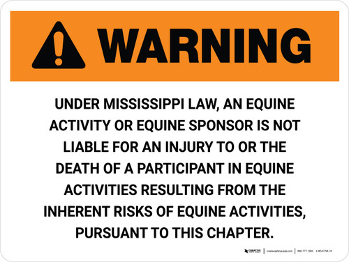 Warning: Mississippi Equine Activity Sponsor Not Liable Landscape - Wall Sign