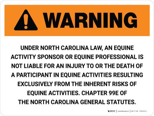 Warning: North Carolina Equine Activity Sponsor Not Liable Landscape - Wall Sign