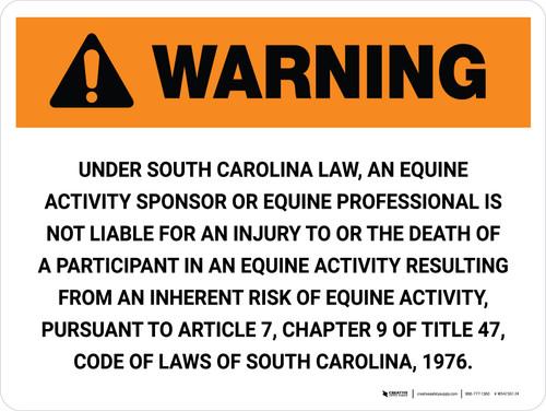 Warning: South Carolina Equine Activity Sponsor Not Liable Landscape - Wall Sign