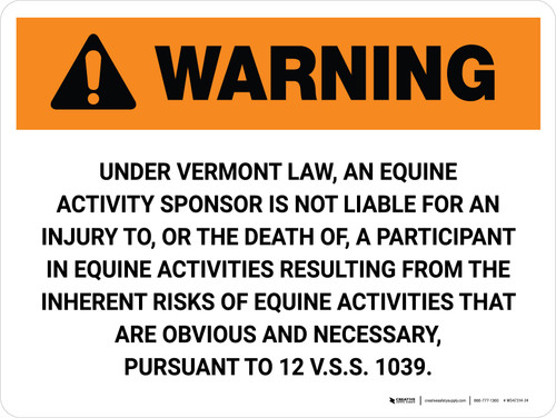 Warning: Vermont Equine Activity Sponsor Not Liable Landscape - Wall Sign