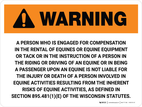 Warning: Wisconsin The Rental Of Equines Or Equine Equipment Landscape - Wall Sign