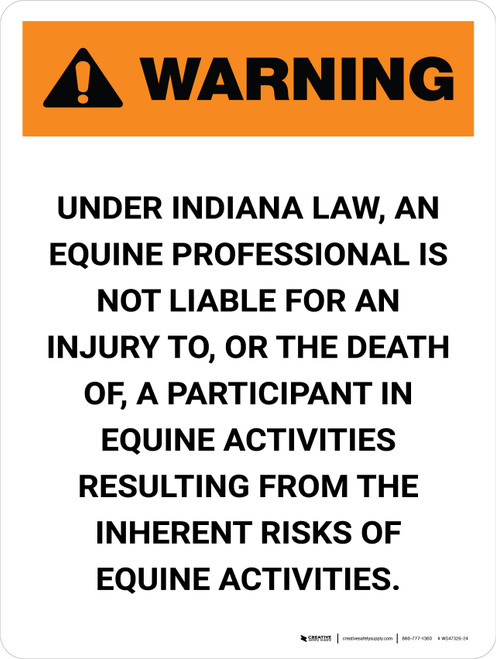 Warning: Indiana Equine Activity Sponsor Not Liable Portrait - Wall Sign