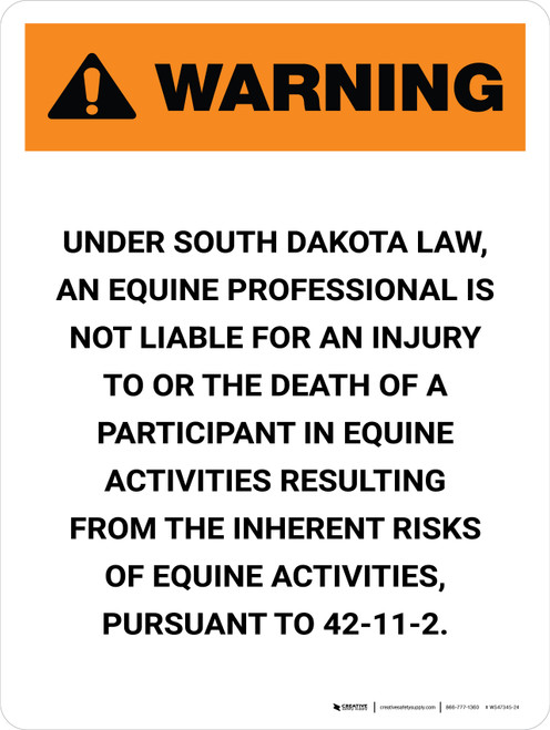 Warning: South Dakota Equine Activity Sponsor Not Liable Portrait - Wall Sign