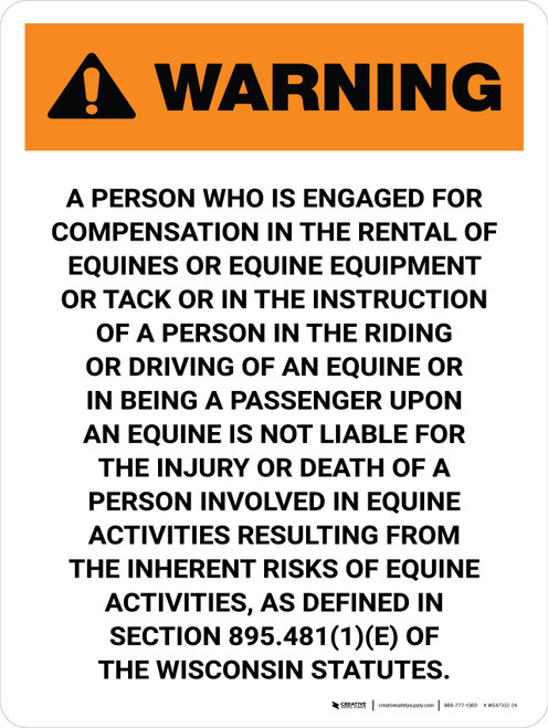 Warning: Wisconsin The Rental Of Equines Or Equine Equipment Portrait - Wall Sign
