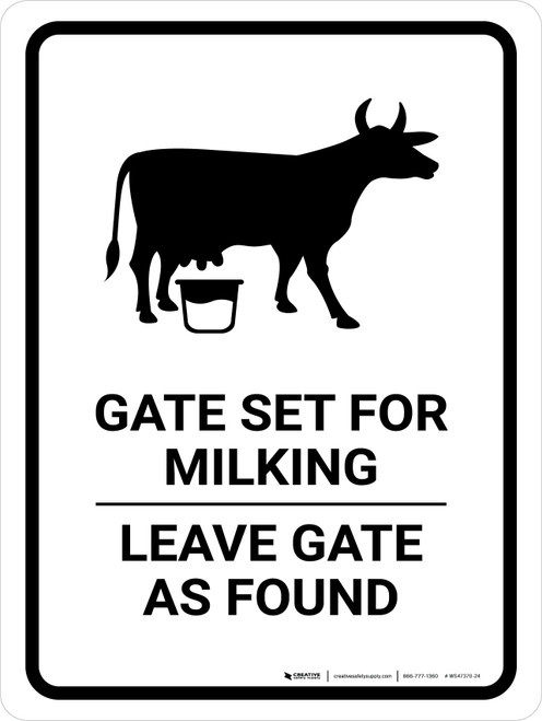 Gate Set For Milking - Leave Gate As Found White With Cow Icon Portrait - Wall Sign