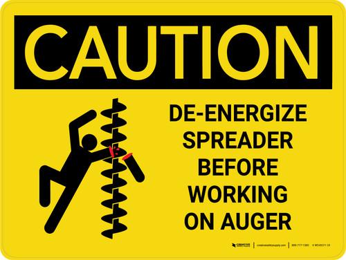 Caution: De-Energize Spreader Before Working on Auger Landscape - Wall Sign