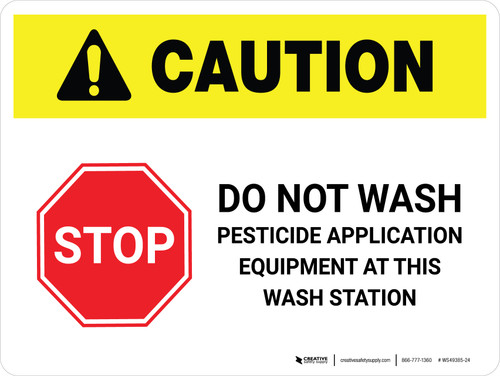 Caution: Do Not Wash Pesticide Application Equipment at This Wash Station White Landscape - Wall Sign