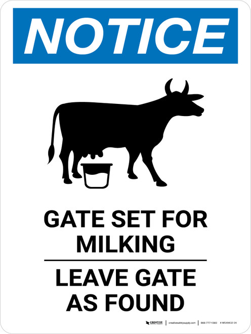 Notice: Gate Set For Milking Leave Gate As Found Portrait - Wall Sign