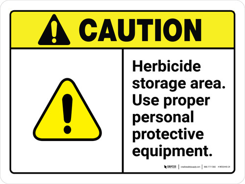 Caution: Herbicide Storage Area Use PPE ANSI Landscape - Wall Sign