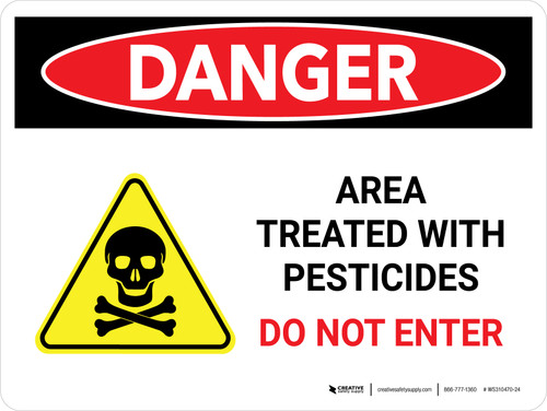 Danger: Area Treated With Pesticides - Do Not Enter Landscape - Wall Sign