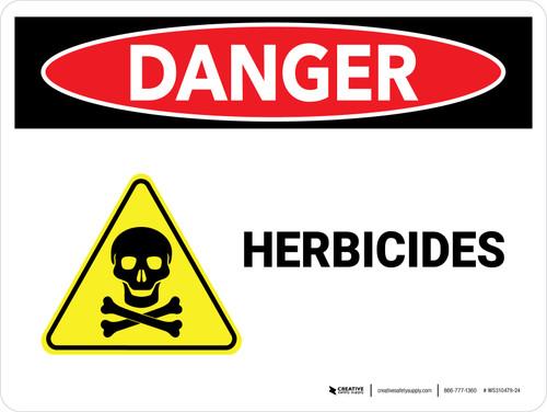 Danger: Herbicides Landscape - Wall Sign