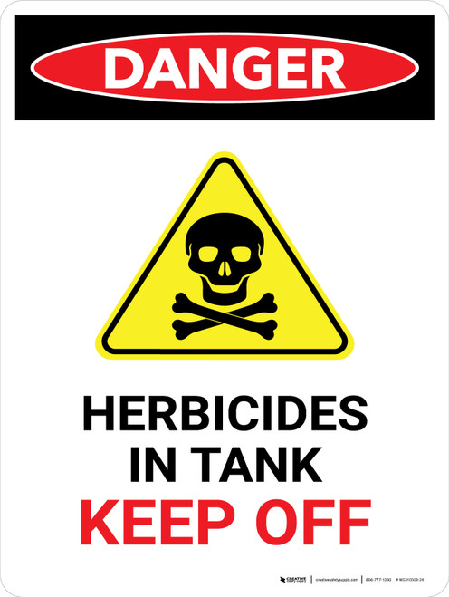 Danger: Herbicides In Tank Keep Off Portrait - Wall Sign