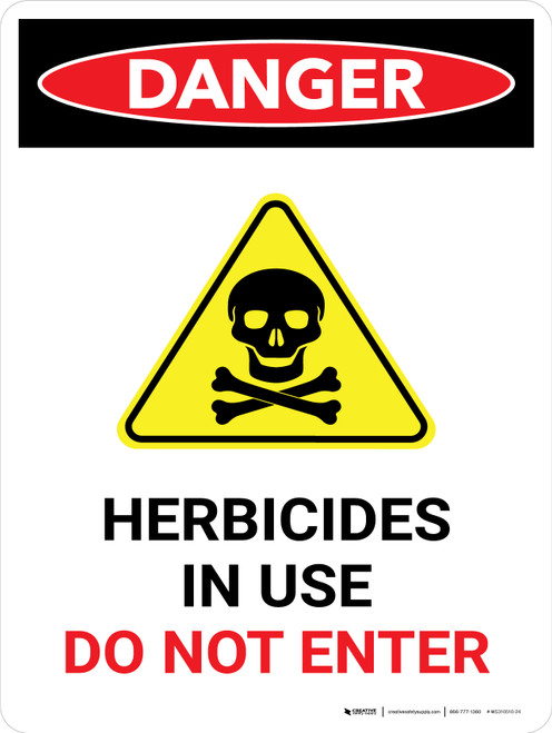 Danger: Herbicides In Use Do Not Enter Portrait - Wall Sign