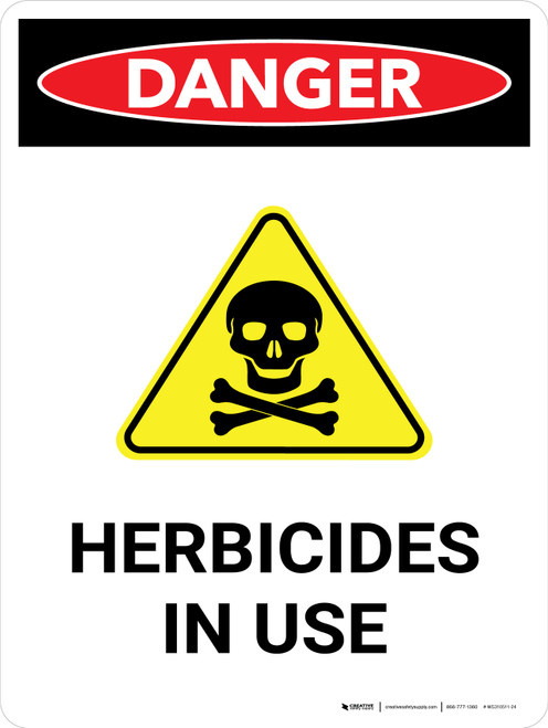 Danger: Herbicides In Use Portrait - Wall Sign