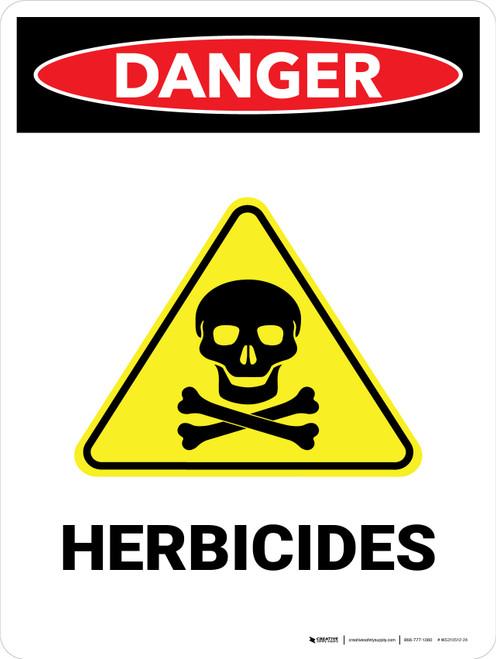 Danger: Herbicides Portrait - Wall Sign