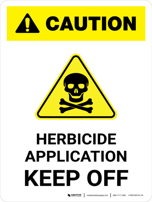 Caution: Herbicide Application - Keep Off with Hazard Icon Portrait - Wall Sign