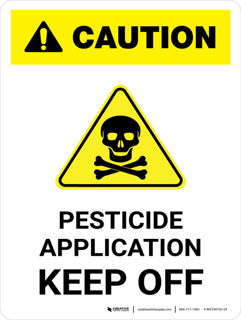 Caution: Pesticide Application - Keep Off Portrait - Wall Sign