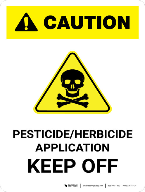 Caution: Pesticide/Herbicide Application - Keep Off Portrait - Wall Sign