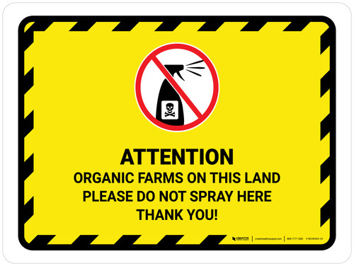 Attention Organic Farms On This Land Hazard Lines with Icon Landscape - Wall Sign