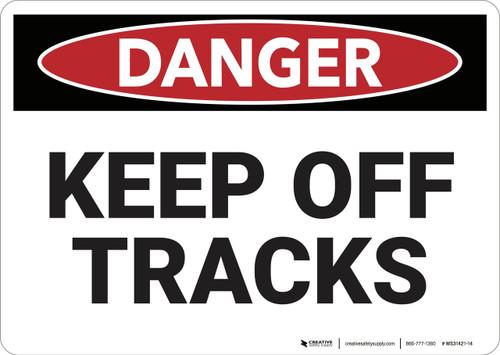 Danger: Keep Off Tracks - Wall Sign