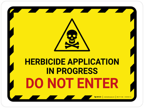 Herbicide Application In Progress - Do Not Enter Hazard Lines with Icon Landscape - Wall Sign