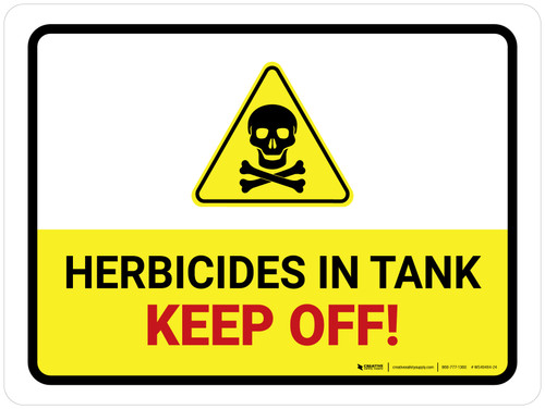 Herbicides In Tank - Keep Off with Hazard Icon Landscape - Wall Sign