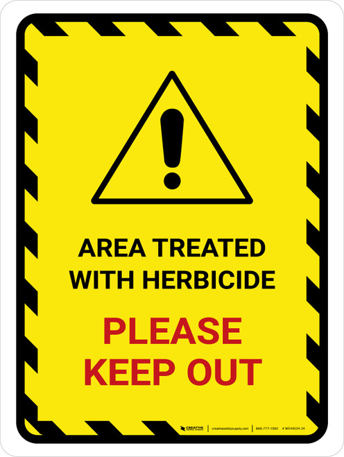Area Treated With Herbicide - Please Keep Out Hazard Lines with Icon Portrait - Wall Sign