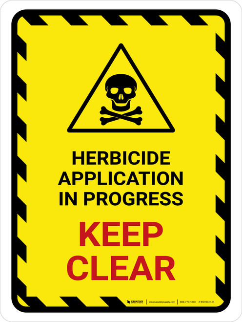 Herbicide Application In Progress - Keep Clear Hazard Lines with Icon Portrait - Wall Sign