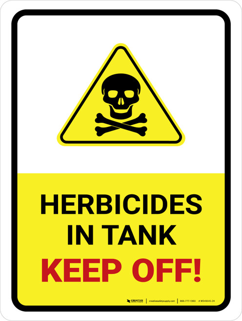 Herbicides In Tank - Keep Off with Hazard Icon Portrait - Wall Sign