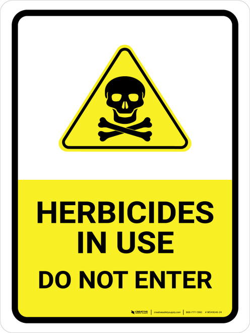 Herbicides In Use - Do Not Enter with Hazard Icon Portrait - Wall Sign