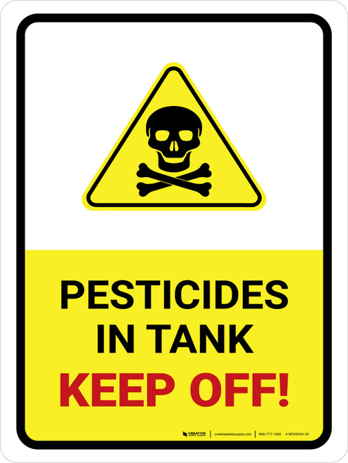 Pesticides In Tank - Keep Off With Hazard Icon Portrait - Wall Sign