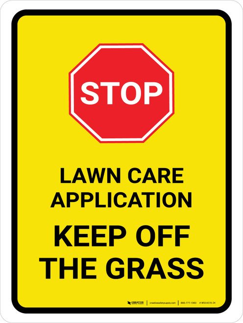Stop: Lawn Care Application - Keep Off The Grass Portrait - Wall Sign