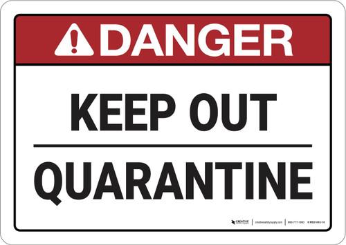 Danger: Keep Out Quarantine ANSI - Wall Sign